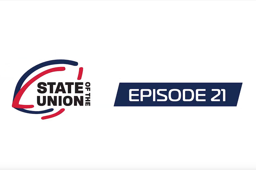 State of the Union | Episode 21