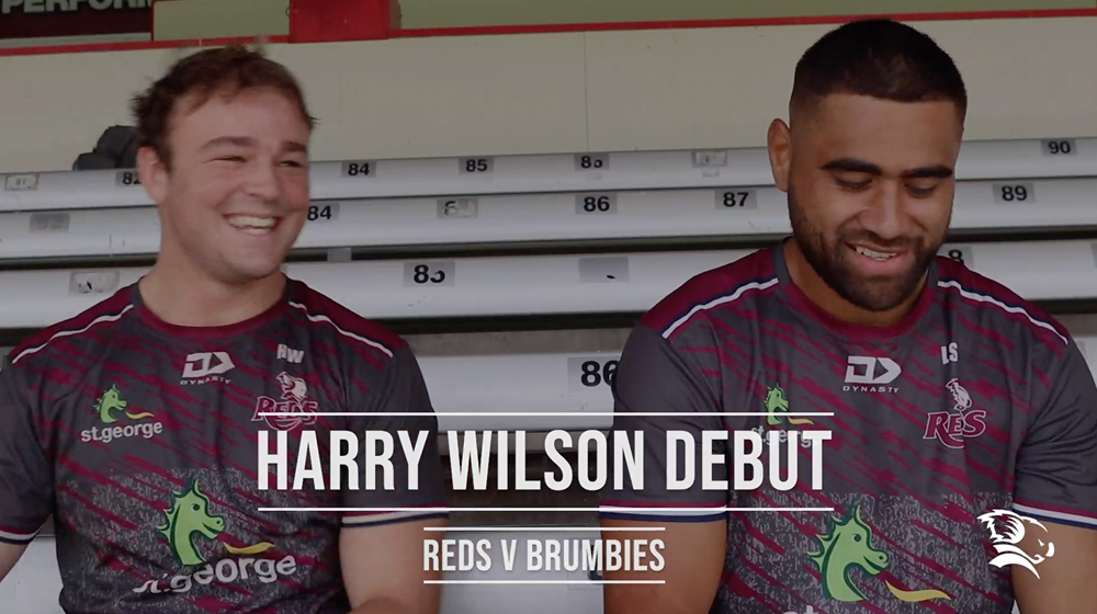 Harry Wilson's Queensland Reds and Super Rugby Debut - Reds v Brumbies